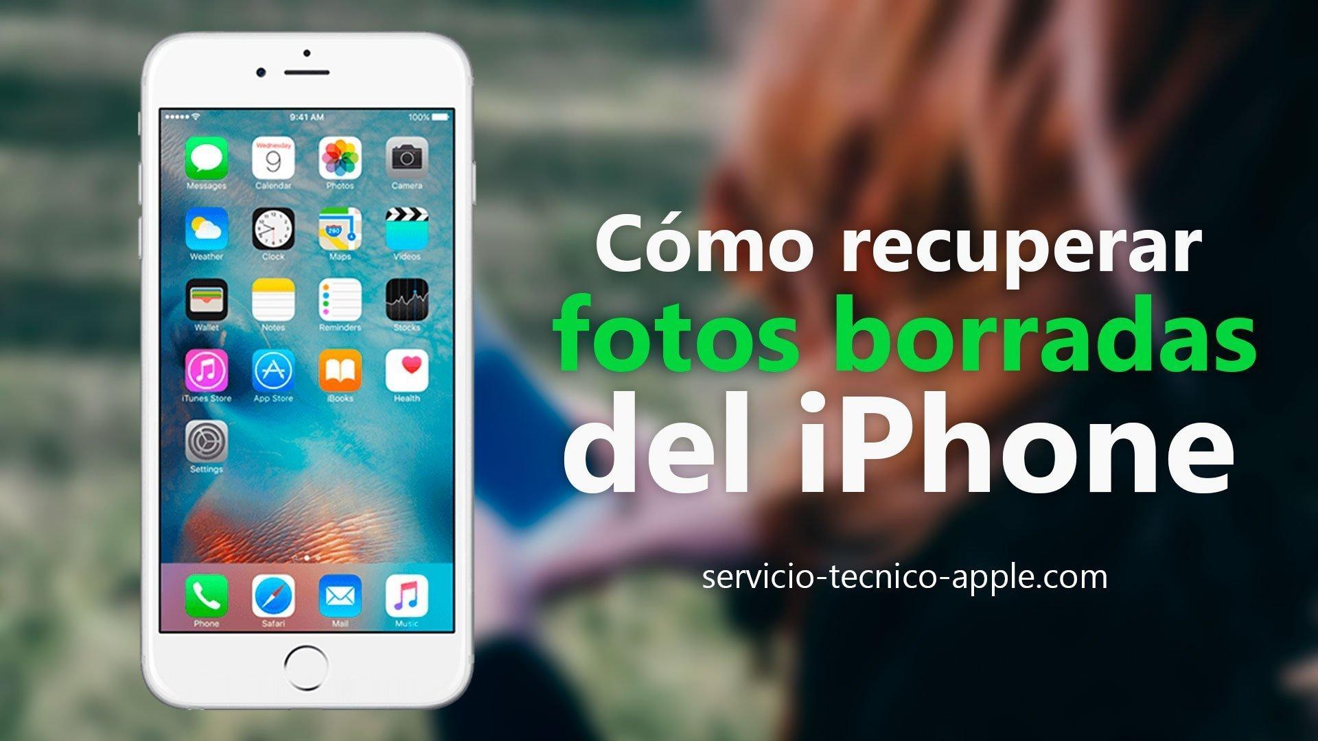 servicio-tecnico-apple iphone fotos borradas