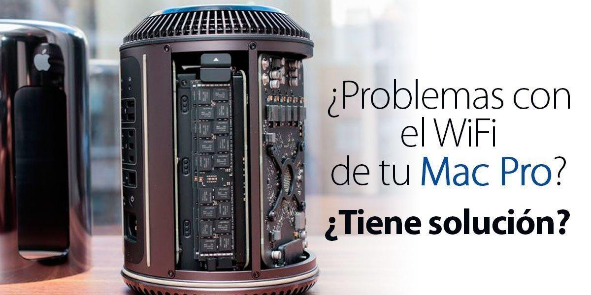 Problemas de wifi con Mac Pro